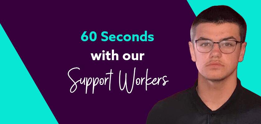 Blake Support Worker